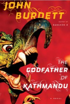 Buddhist homicide detective: The Godfather of Kathmandu by John Burdett