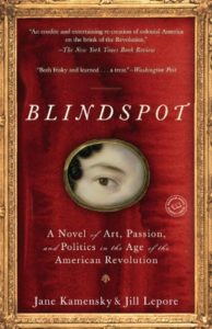 hilarious tale: Blindspot by Jane Kamensky and Jill Lepore