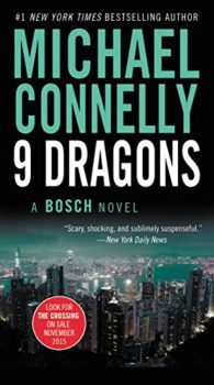 fast-moving tale: Nine Dragons by Michael Connelly