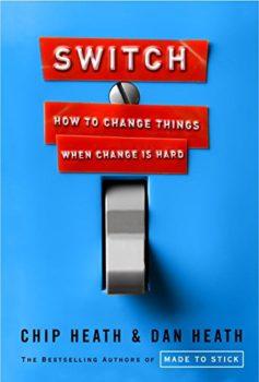 Switch by Dan Heath and Chip Heath