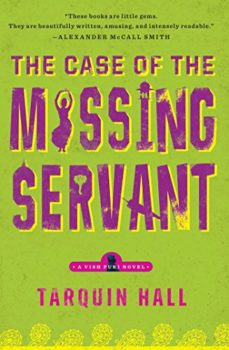 vish puri: The Case of the Missing Servant by Tarquin Hall