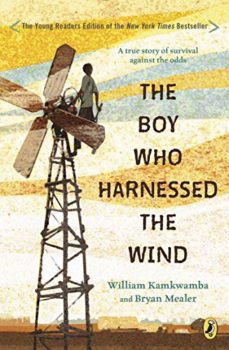 Hope for Africa: The Boy Who Harnessed the Wind by William Kamkwamba