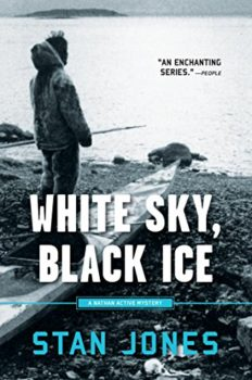 Native Alaskans: White Sky, Black Ice by Stan Jones