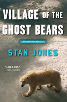 Village of the Ghost Bears by Stan Jones