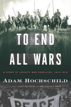 learning history: To End All Wars by Adam Hochschild