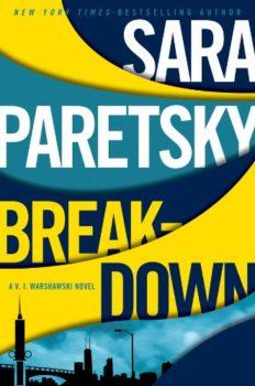 latest detective story: Breakdown by Sara Paretsky