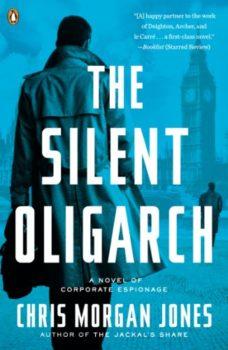 Original new thriller: The Silent Oligarch by Chris Morgan Jones