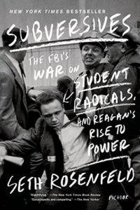 1960s berkeley: Subversives by Seth Rosenfeld