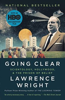 Scientology revealed: Going Clear by Lawrence Wright