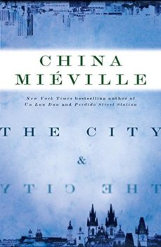 sci-fi novel - The City and the City - China Mieville