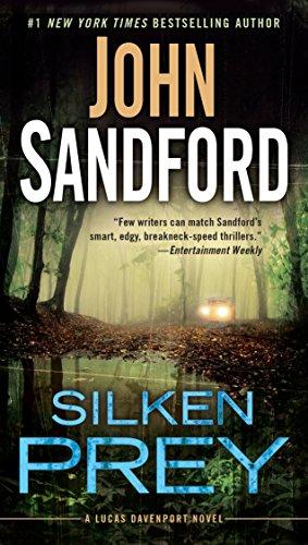 Silken Prey is about murder scandal and psychopaths.