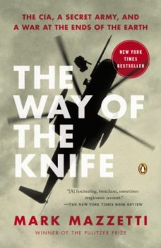 CIA strategy: The Way of the Knife by Mark Mazzetti