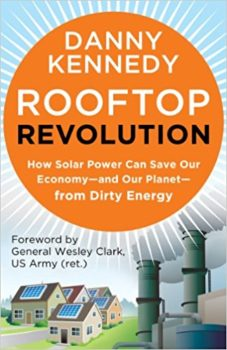 Replace fossil fuels: Rooftop Revolution by Danny Kennedy