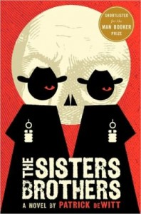 Hired killers, The Sisters Brothers, star in Patrick DeWitt's novel
