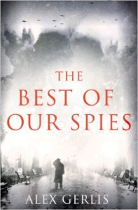 The Best of Our Spies is a superb World War II spy story.