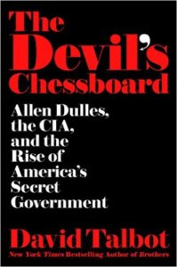 great biographies - The Devil's Chessboard - David Talbot