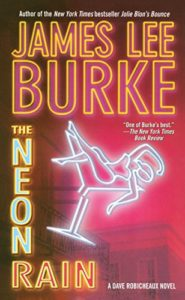 mystery and thriller series: The Neon Rain by James Lee Burke