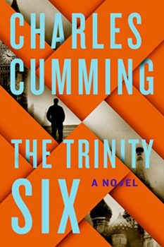 Favorite Espionage Novels The Trinity Six By Charles Cumming