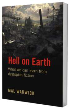 About dystopian novels: Hell on Earth book by Mal Warwick