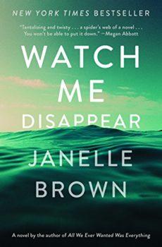 presumed dead - watch-me-disappear-janelle-brown
