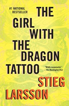 The Girl with the Dragon Tattoo is the first of the Lisbeth Salander novels.