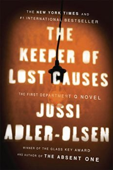 Department Q thrillers: The Keeper of Lost Causes by Jussi Adler-Olsen