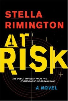 Liz Carlyle series: At Risk by Stella Rimington