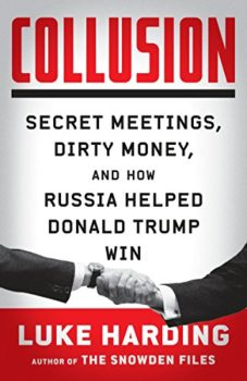 Collusion exposed: Collusion by Luke Harding