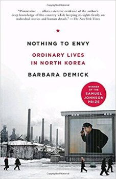 books about North Korea: Nothing to Envy by Barbara Demick