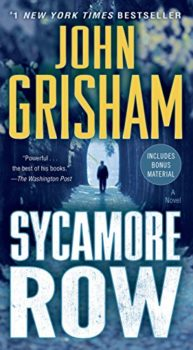 courtroom dramas reviewed: Sycamore Row by John Grisham