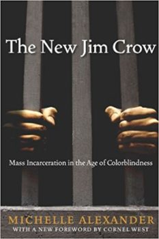 understanding american history: The New Jim Crow by Michelle Alexander