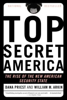 Top Secret America by Dana Priest is one of the eye-opening books reviewed here.
