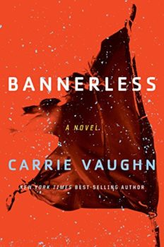 population control: Bannerless by Carrie Vaughn