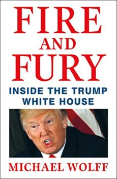 Fire and Fury review of Michael Wolff's book