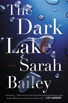 An excellent Australian thriller: The Dark Lake by Susan Bailey