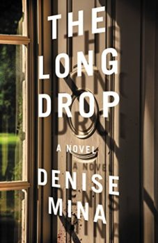 From Denise Mina, The Long Drop