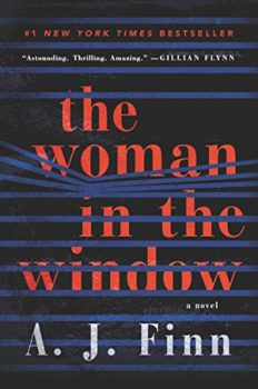 unreliable narrator novel: The Woman in the Window by A. J. Finn