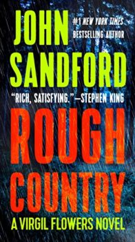 Rough Country by John Sandford is one of the excellent Virgil Flowers novels.