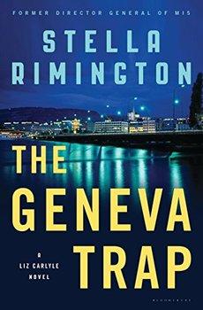 Former MI5 Director: The Geneva Trap by Stella Rimington