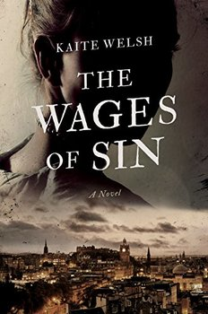 Victorian-era murder mystery: The Wages of Sin by Katie Walsh
