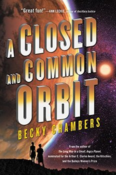 An off-beat space opera: A Closed and Common Orbit by Becky Chambers