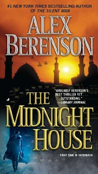 John Wells spy series: The Midnight House by Alex Berenson