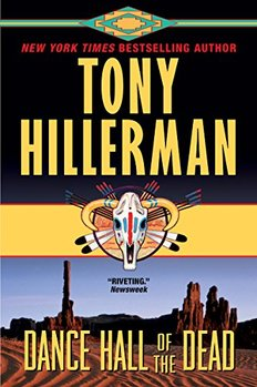 The Navajo Police investigate a murder in Dance Hall of the Dead by Tony Hillerman