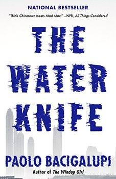 The Water Knife by Paolo Bacigalupi is one of his five thrilling science fiction novels.