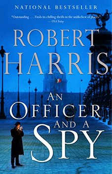 An Officer and a Spy is one of Robert Harris' spellbinding thrillers.