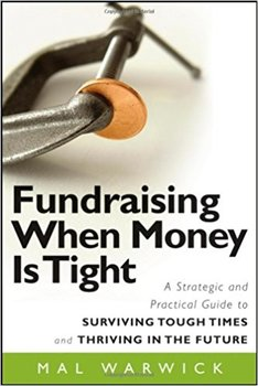 Books by Mal Warwick: Fundraising When Money Is Tight