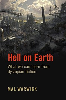 Books by Mal Warwick: Hell on Earth