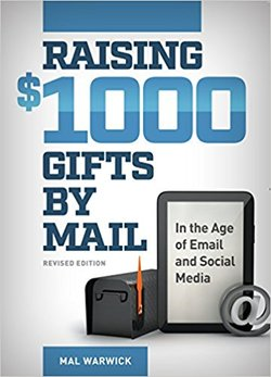 Books by Mal Warwick: Raising $1000 Gifts By Mail