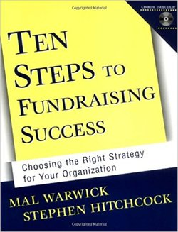 Books by Mal Warwick: Ten Steps to Fundraising Success