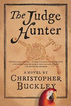 The Judge Hunter by Christopher Buckley is a picaresque adventure story.